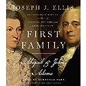 First Family: Abigail & John Adams Audiobook by Joseph J. Ellis Narrated by Kimberly Farr