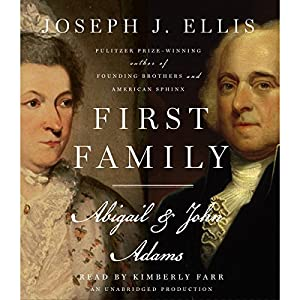 First Family: Abigail & John Adams Hörbuch