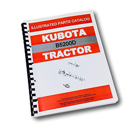 Kubota B5200D Tractor Parts Assembly Manual Catalog Exploded Views Numbers
