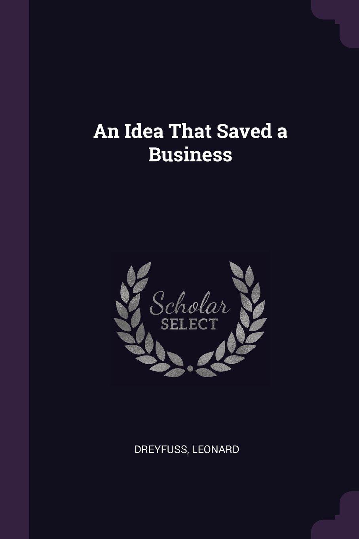 An Idea That Saved a Business ebook