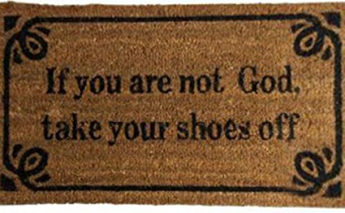 Fun Door Mat Floor Mat   If You Are Not God Take Your Shoes Off, Retro  Style (28 X 16 Inches): Amazon.co.uk: Kitchen U0026 Home