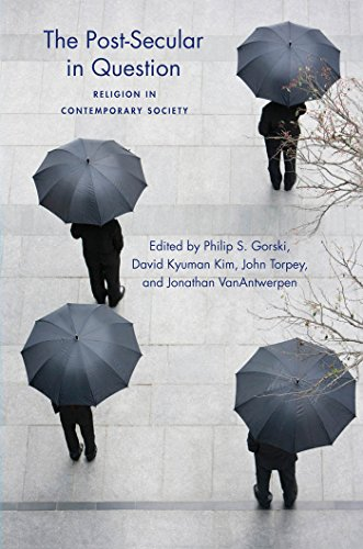The Post-Secular in Question: Religion in Contemporary Society (Social Science Research Council)