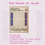 The Music of Islam, Vol. 1: Al-Qahirah, Classical Music of Cairo, Egypt