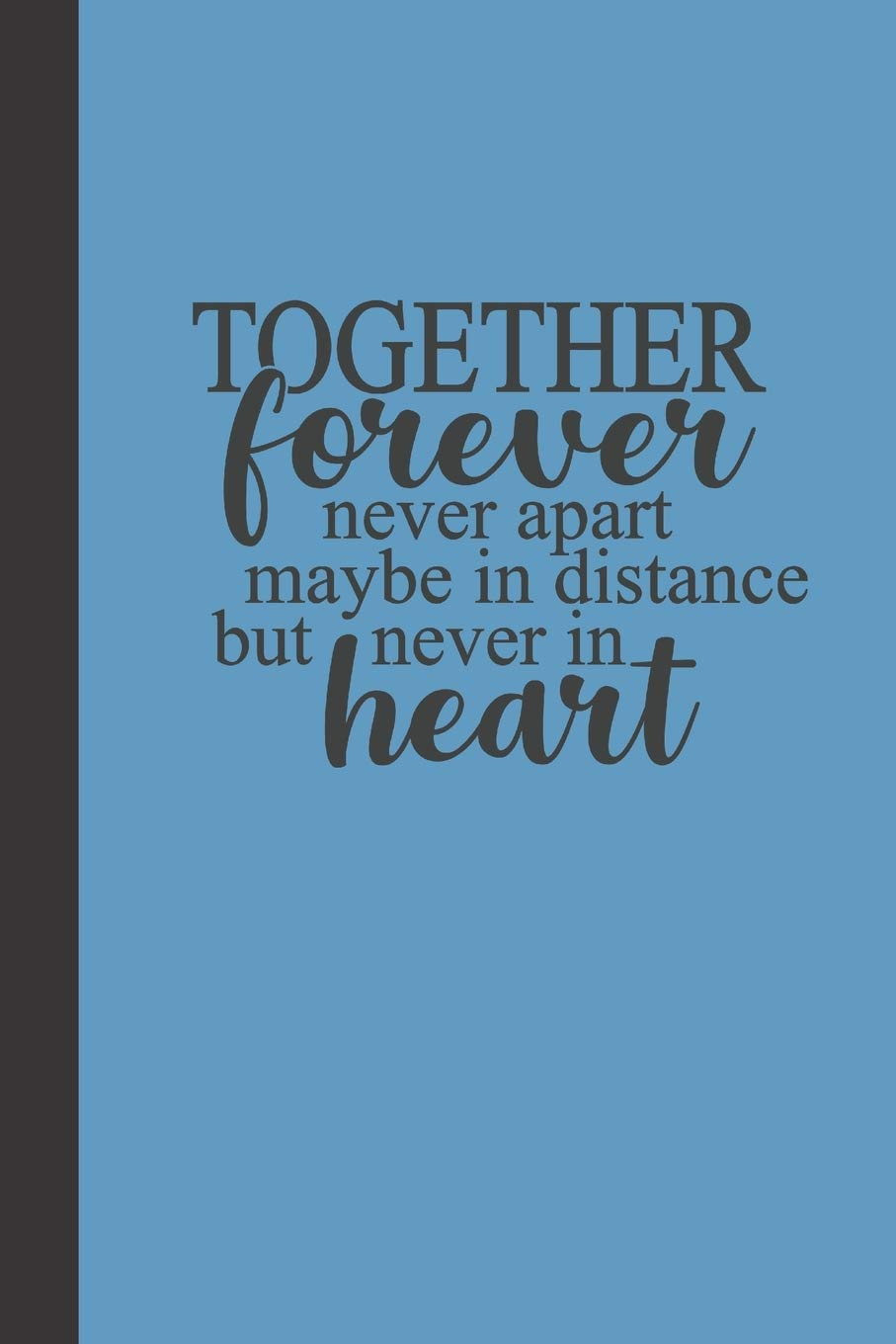 Amazon.com: together forever never apart: small lined Family