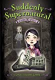 School Spirit (Suddenly Supernatural)