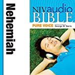 NIV Audio Bible, Pure Voice: Nehemiah | Zondervan Bibles