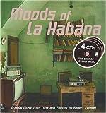 Moods of La Habana (inkl.4 Audio CDs)