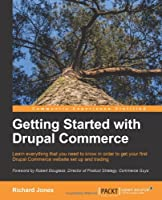 Getting Started with Drupal Commerce Front Cover