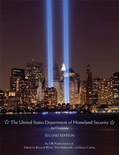 The United States Department of Homeland Security: An Overview (2nd Edition) (Pearson Criminal Justice)