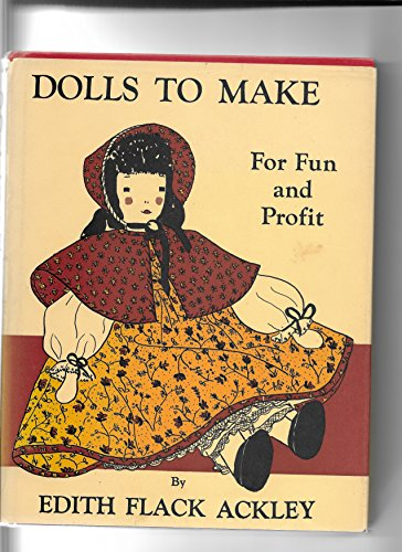 Dolls to Make for Fun and Profit