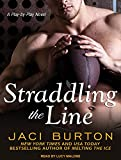 Straddling the Line (Play by Play)