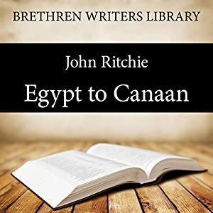 Egypt to Canaan Audiobook