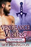 Vengeance of a Viking (The MacLomain Series: Viking Ancestors' Kin Book 2)