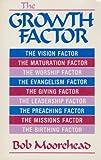 The Growth Factor, Bob Moorehead, 0899003184