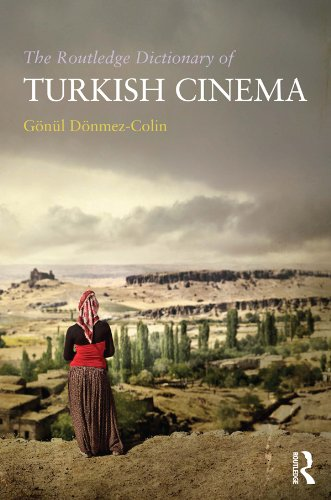 Download The Routledge Dictionary of Turkish Cinema Pdf