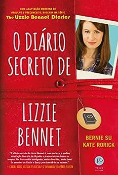 O diário secreto de Lizzie Bennet por [Su, Bernie]