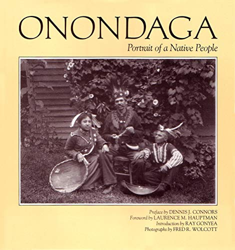 - Onondaga: Portrait of a Native People (The Iroquois and Their Neighbors)