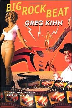 Book Big Rock Beat: A Wacky Zany Romp (Special Warfare) by Greg Kihn (1998-09-15)