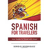 Spanish For Travellers: Your Guide To Travel with Ease