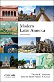 Modern Latin America, Thomas E. Skidmore and Peter H. Smith, 0199929238