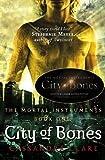 City of Bones (Mortal Instruments) by Cassandra Clare (2007)