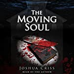 The Moving Soul | Joshua Criss