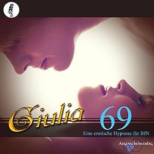 69: Eine erotische Hypnose für IHN Hörbuch