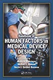 img - for Handbook of Human Factors in Medical Device Design book / textbook / text book