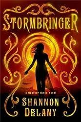 Stormbringer: A Weather Witch Novel