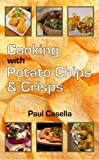 Cooking with Chips & Crisps
