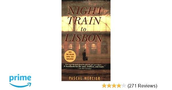 Night train to lisbon a novel pascal mercier barbara harshav night train to lisbon a novel pascal mercier barbara harshav 8601400290484 amazon books fandeluxe Images