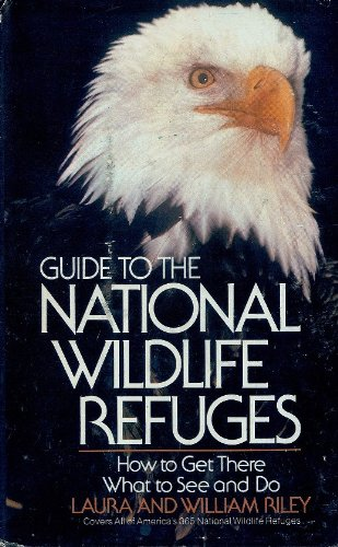 Guide to the National Wildlife Refuges: How to Get There, What to See and - Park Stores Mall Meadow