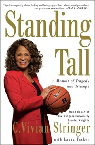 Standing Tall A Memoir of Tragedy and Triumph