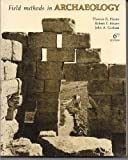 Field Methods in Archaeology, 6th edition
