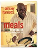 Ainsley Harriott: Meals In Minutes by Ainsley Harriott (1999-09-02)