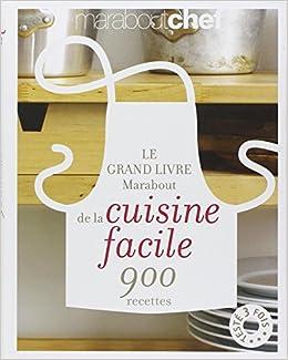 Le Grand Livre De La Cuisine F Fl French Edition