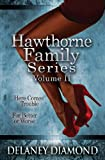 Hawthorne Family Series Vol. II, Delaney Diamond, 1940636035