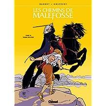 CHEMINS DE MALEFOSSE (LES) T.14 : FRANC-ROUTIER