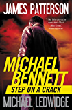 Step on a Crack (Michael Bennett, Book 1)