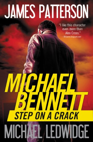 Step On A Crack by James Patterson and Michael Ledwidge