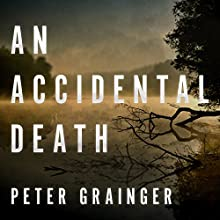 An Accidental Death: A DC Smith Investigation Series, Book 1 Audiobook by Peter Grainger Narrated by Gildart Jackson