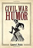 img - for Civil War Humor book / textbook / text book