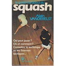 Le Guide Marabout du squash (Marabout service)