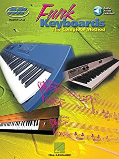 Funk Keyboards: The Complete Method--A Contemporary Guide to Chords, Rhythms,