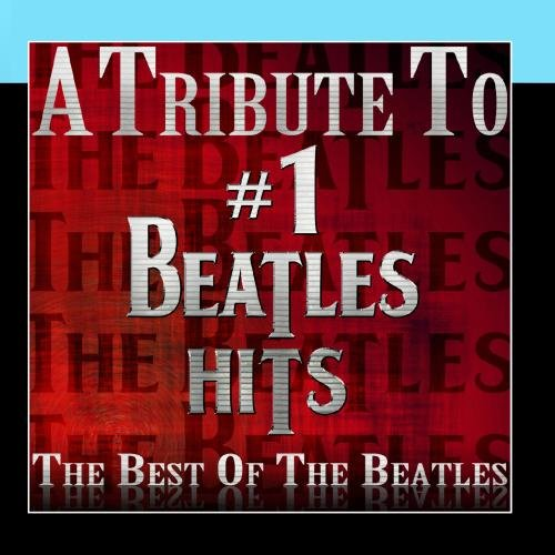 The Beatles - # 1 Beatles Hits - The Best of The Beatles - Zortam Music