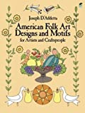 img - for American Folk Art Designs and Motifs for Artists and Craftspeople (Dover Pictorial Archive) book / textbook / text book