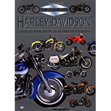 The Complete Harley-Davidson: A Model-by-Model History of the American Motorcycle