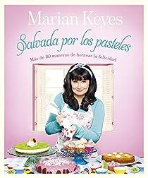 Salvada por los pasteles par Marian Keyes