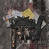 Violent World by Tormentor (2012-07-17)