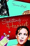 Splitting Harriet, Tamara Leigh, 1590529286